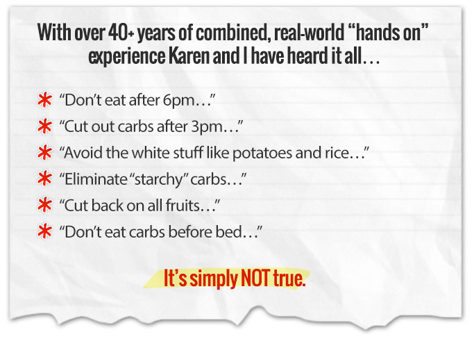 With over 40+ years of combined, real-world hands on  experience Karen and I have heard it all...